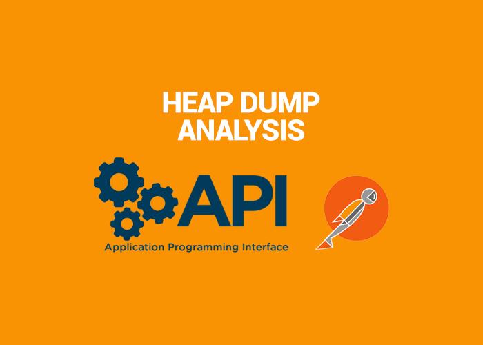 HOW TO INVOKE HEAP DUMP ANALYSIS API THROUGH POSTMAN